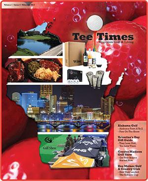 Wisconsin Tee Times Magazine February 2017