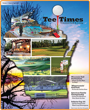 Wisconsin Tee Times Magazine April 2017